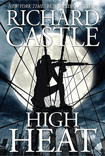 Richard Castle High Heat