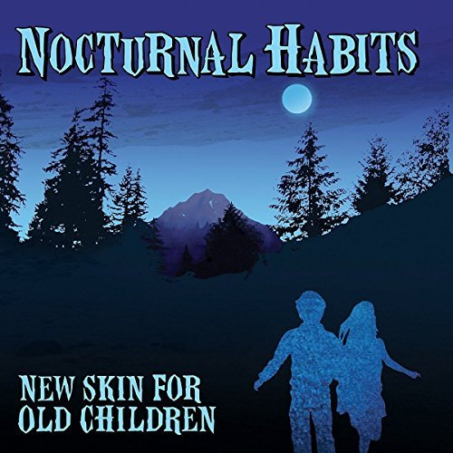 Nocturnal Habits New Skin For Old Children