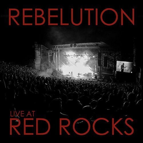 Rebelution Live At Red Rocks