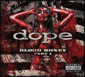 Dope Blood Money Part 1