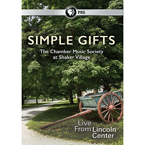 Simple Gifts The Chamber Music Society At Shaker Village Pbs DVD G