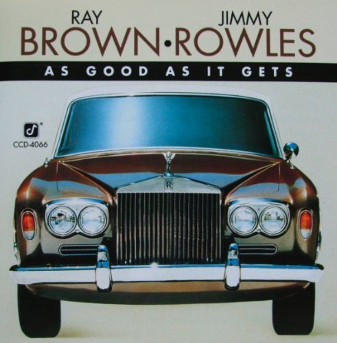 Ray Brown & Jimmy Rowles As Good As It Gets