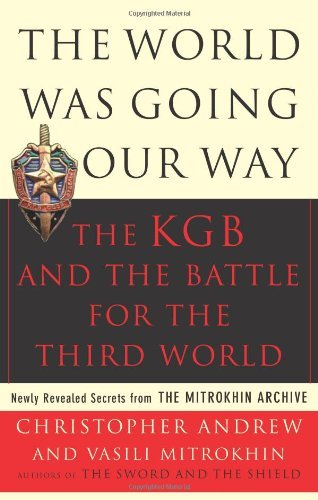 Christopher Andrew The World Was Going Our Way The Kgb & The Battle For The Third World Vol. 2