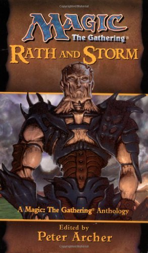 Peter Archer Rath & Storm Magic The Gathering Anthology