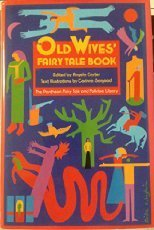 Angela Carter Old Wives' Fairy Tale Book Pantheon Fairy Tale & Folklore Library