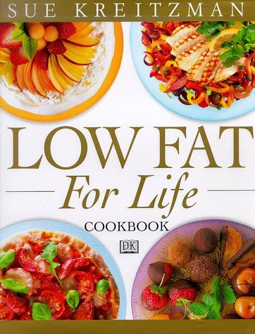 Sue Kreitzman Low Fat For Life Cookbook