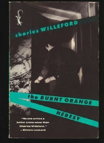 Charles Ray Willeford The Burnt Orange Heresy
