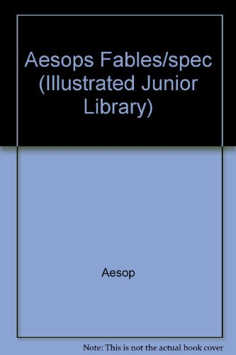 Aesop Aesops Fables Spec (illustrated Junior Library)