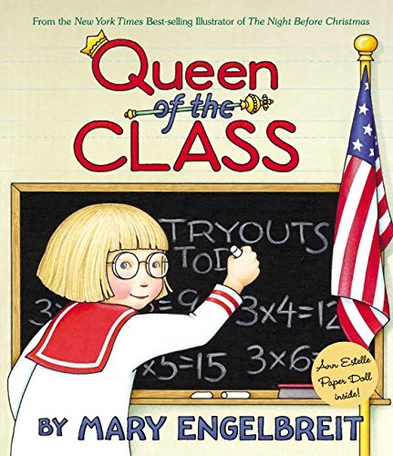 Mary Engelbreit Queen Of The Class (ann Estelle Stories)