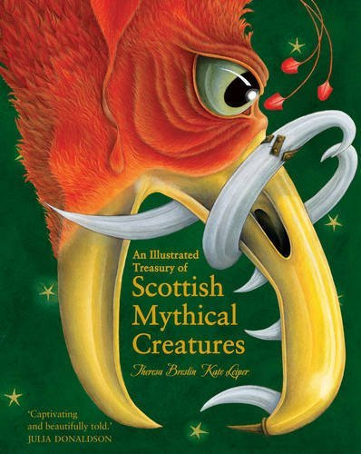 Theresa Breslin An Illustrated Treasury Of Scottish Mythical Creat