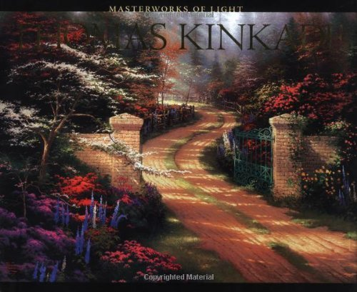 Wendy Katz Thomas Kinkade Masterworks Of Light