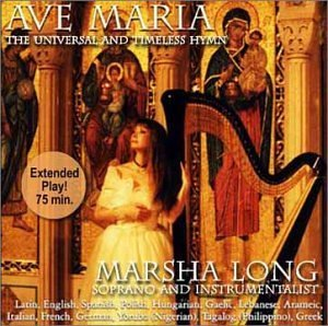 Marsha Long Ave Maria The Universal & Timeless Hymn