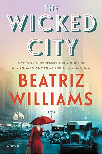 Beatriz Williams The Wicked City