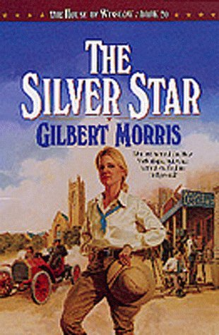Gilbert Morris The Silver Star The House Of Winslow #20