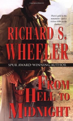 Richard S. Wheeler From Hell To Midnight