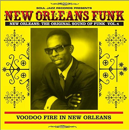 Soul Jazz Records Presents New Orleans Funk 4