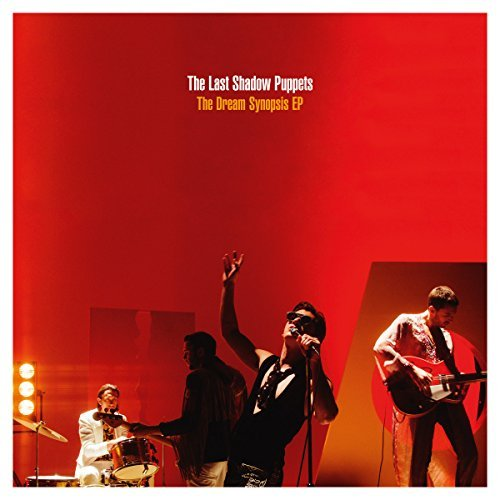 The Last Shadow Puppets The Dream Synopsis