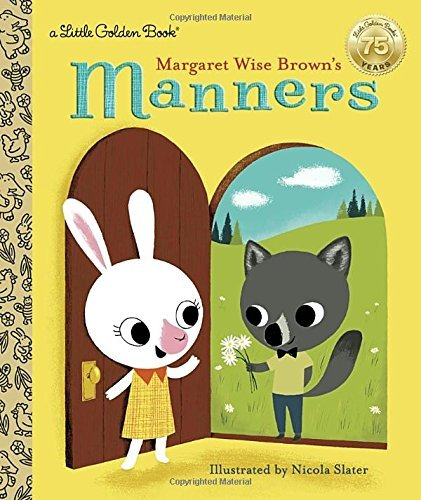 Margaret Wise Brown Margaret Wise Brown's Manners