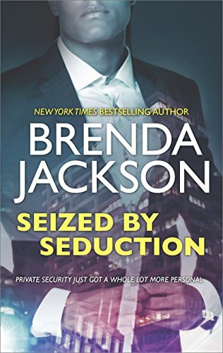Brenda Jackson Seized By Seduction A Compelling Tale Of Romance Love And Intrigue