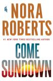 Nora Roberts Come Sundown