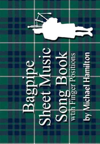 Michael Hamilton Bagpipe Sheet Music Song Book With Finger Position