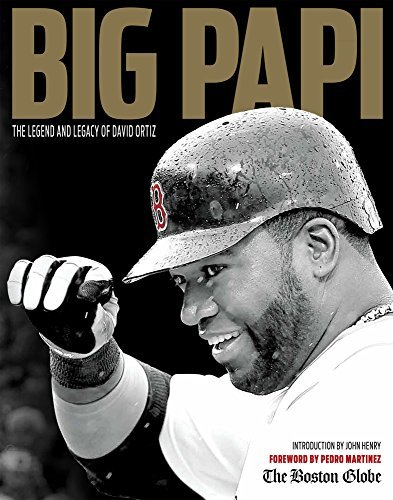 The Boston Globe Big Papi The Legend And Legacy Of David Ortiz