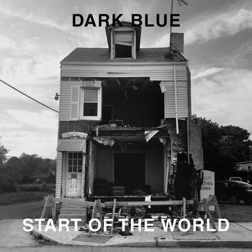 Dark Blue Start Of The World Lp