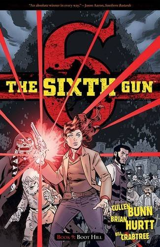 Cullen Bunn The Sixth Gun Volume 9 Boot Hill