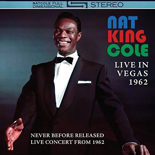 Nat King Cole Live In Vegas 1962