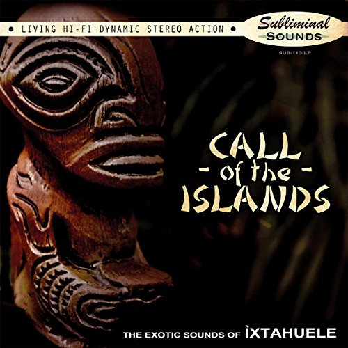 Ixtahuele Call Of The Islands