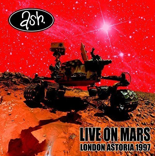 Ash Live On Mars London Astoria 1 Import Gbr