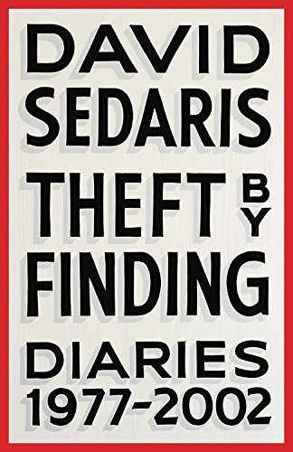 David Sedaris Theft By Finding Diaries (1977 2002)
