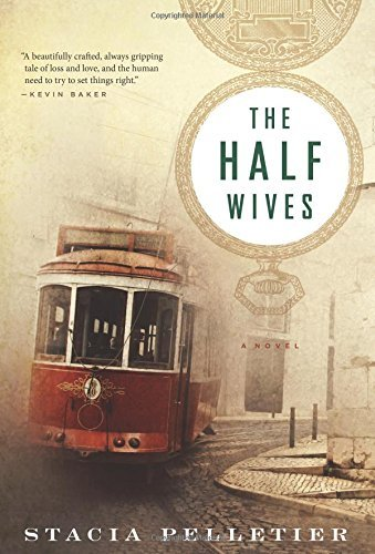 Stacia Pelletier The Half Wives