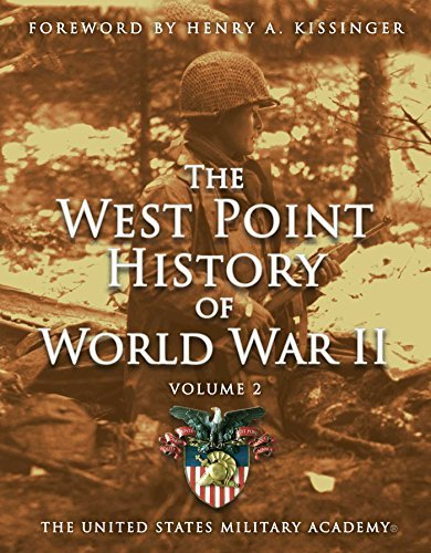 The United States Military Academy West Point History Of World War Ii Volume 2
