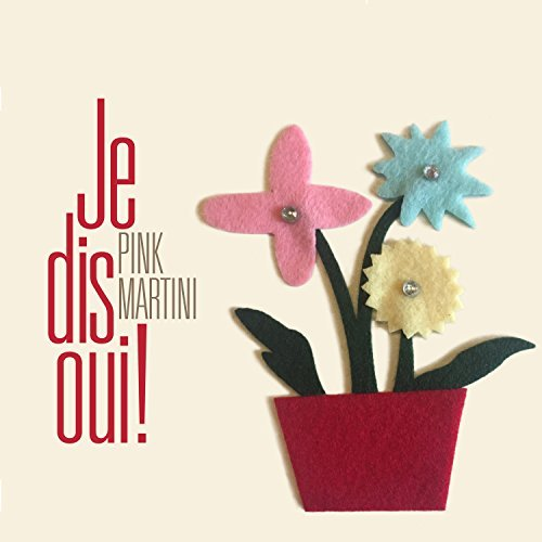 Pink Martini Je Dis Oui (special Editon) O Card With Felt Stickers Ltd To 1000
