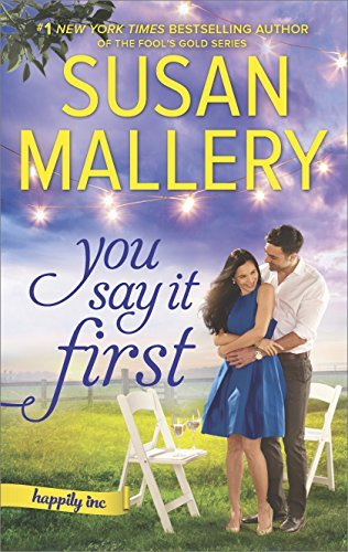 Susan Mallery You Say It First A Small Town Wedding Romance Original