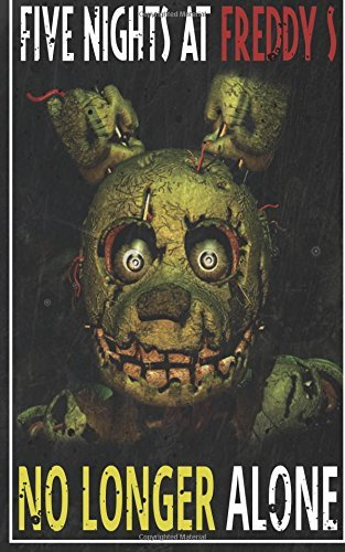 Two Sovereigns Publishing Five Nights At Freddy's No Longer Alone Fnaf Fanfiction