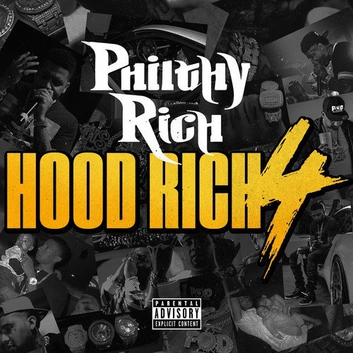 Philthy Rich Hood Rich 4