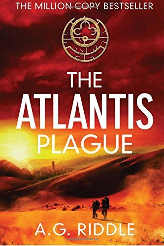 A. G. Riddle Atlantis Plague The
