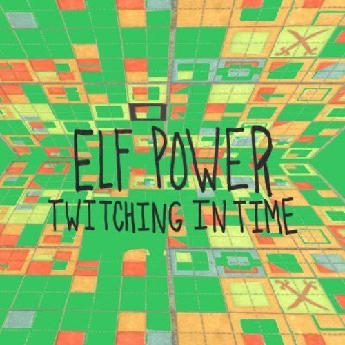 Elf Power Twitching In Time