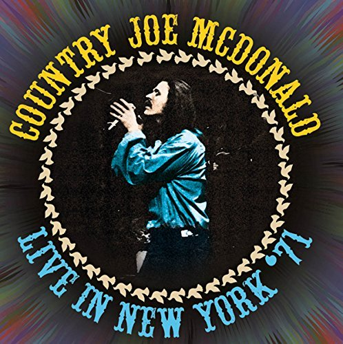 Country Joe Mcdonald Live In New York '71 2cd