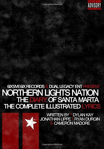 Northern Lights Nation Diary Of Santa Marta The Complete Illustrated Local