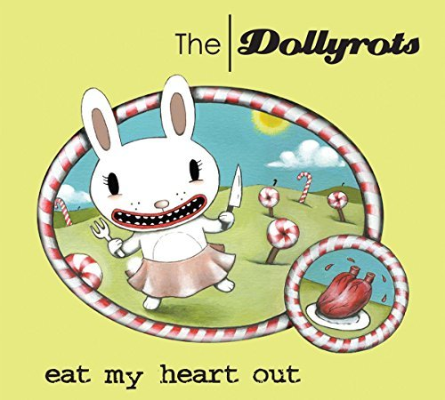 Dollyrots Eat My Heart Out
