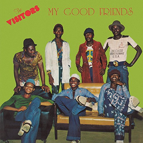 The Visitors My Good Friends Lp