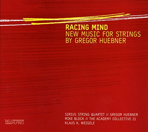 Racing Mind ; New Music For Strings