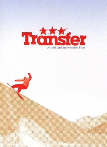 Transfer An All Girl Snowboard Film