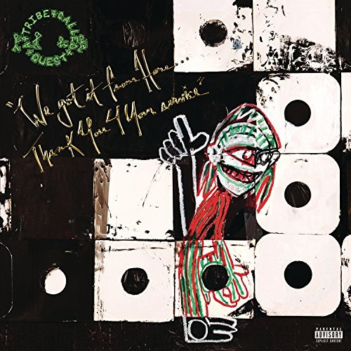 A Tribe Called Quest We Got It From Here... Thank You 4 Your Service 2lp Explicit