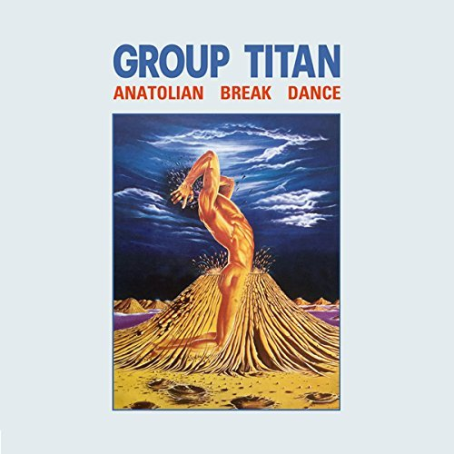 Group Titan Anatolian Break Dance Lp