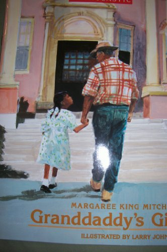 Margaree King Mitchell Granddaddy's Gift