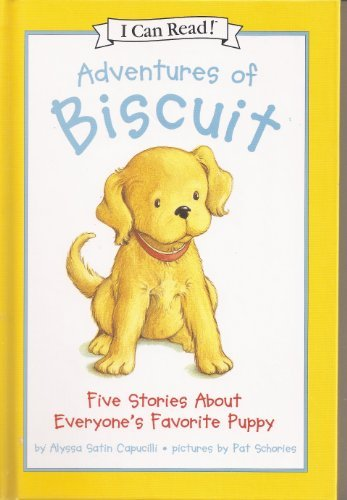Alyssa Satin Capucilli Adventures Of Biscuit Five Stories Of Everyone's Favorite Puppy